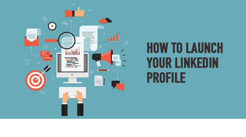 Blog how to launch linkedin profile